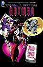 Batman Adventures: Mad Love: Deluxe Edition (The Batman Adventures: Mad Love)