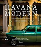 Havana Modern: Twentieth-Century Architecture and Interiors