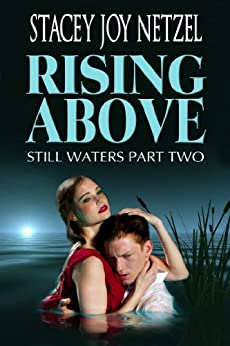 Rising Above: (Still Waters Part Two) by [Netzel, Stacey Joy]