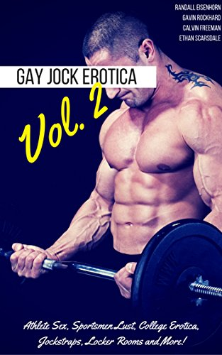 Gay Jock Erotica, Vol. 2: Athlete Sex, Sportsmen Lust, College Erotica, Jockstraps, Locker Rooms and More! (The Best of the All-Strong League Gay Erotica) (English Edition)