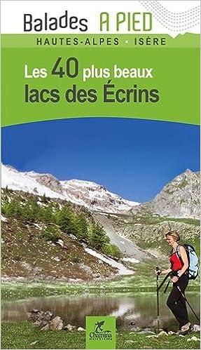 Livres gratuits en ligne LACS DES ECRINS LES 40 PLUS BEAUX pdf, epub ebook
