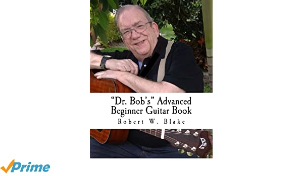 Dr. Bobs Advanced Beginner Guitar Book