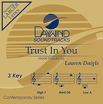 Trust In You - Performance Track by Lauren Daigle: Lauren Daigle ...