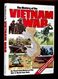 History of the Vietnam War, Charles T. Kamps and Random House Value Publishing Staff, 0517662205
