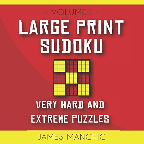 Large Print Sudoku: 200 Very Hard and Extreme Sudoku Puzzles for Adults (9x9 Diabolical Sudoku)
