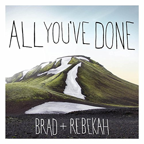 All You've Done (Deluxe Edition)
