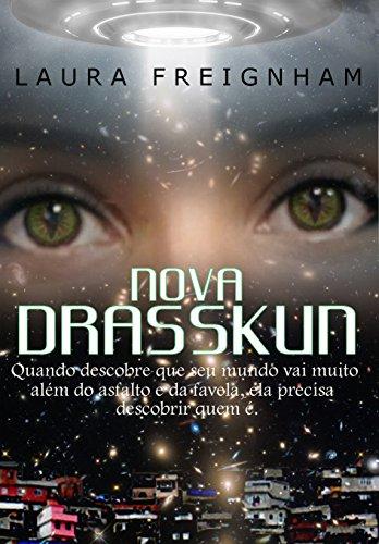 Nova Drasskun (Saga Drasskun Livro 1) (Portuguese Edition)