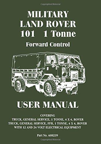 Download Land Rover (Mil) 101 1 Tonne F/C Mnl (Official Handbooks) pdf epub