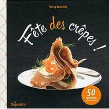 Fête des crêpes ! (Toquades) (French Edition)