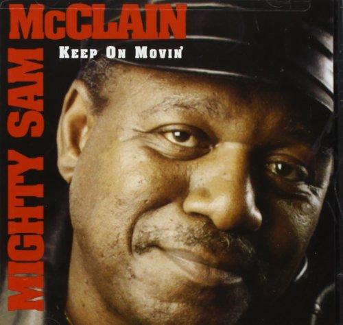 Keep on Movin - Sam Cd Mighty