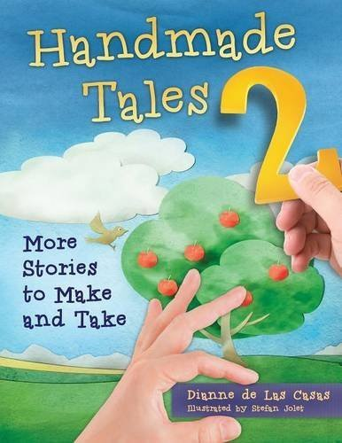 Handmade Tales 2: More Stories to Make and Take by Dianne de Las Casas (2013-03-21)