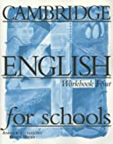 Cambridge English for Schools, Andrew Littlejohn and Diana Hicks, 0521421764