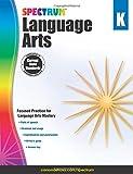Spectrum Language Arts, Grade K, , 1483812049