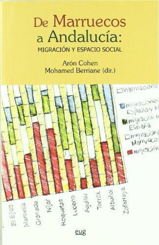 Descargar Libro De Marruecos A Andalucía: Migración Y Espacio Social Cohen Arón