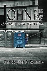 John in the John: A Bathroom Devotional Paperback