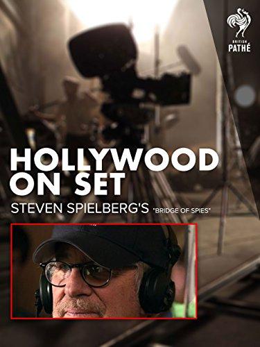Hollywood on Set: Steven Spielberg's 'Bridge Of Spies'