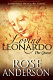 Loving Leonardo - The Quest: A Victorian, Polyamorous Romance
