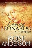 Loving Leonardo - The Quest: A Victorian, Polyamorous Romance