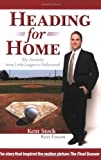 Download Heading for Home: My Journey from Little League to Hollywood! in PDF ePUB Free Online