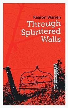 Through Splintered Walls (Twelve Planets Book 6) by [Warren, Kaaron]