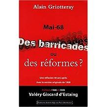 Mai 68, des barricades ou desréformes?