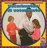 img - for Veterinarian/El Veterinario (People In My Community/La Gente de Mi Comunidad) book / textbook / text book