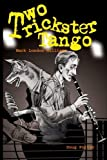 img - for Two Trickster Tango book / textbook / text book