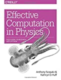 img - for Effective Computation in Physics by Anthony Scopatz (2015-07-05) book / textbook / text book