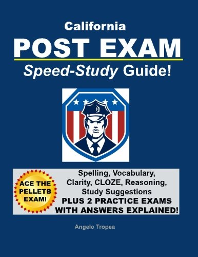 California POST Exam Speed-Study Guide