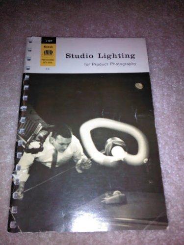 Studio Lighting For Product Photography (Kodak Professional Data Book, 1 Of 6)