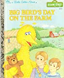 img - for Big Bird's Day on the Farm (Sesame Street) (A Little Golden Book) book / textbook / text book