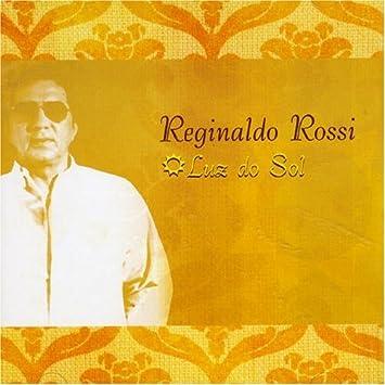 BAIXAR CD SOL ROSSI REGINALDO DO LUZ