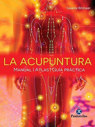 La acupuntura Manual - Atlas - Guia practica (Color) (Medic