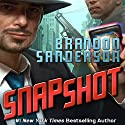 Snapshot Audiobook by Brandon Sanderson Narrated by William DeMeritt