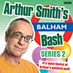 Arthur Smith's Balham Bash: Complete Series 2 | Arthur Smith