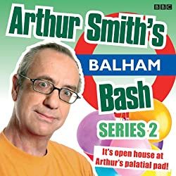Arthur Smith's Balham Bash: Complete Series 2