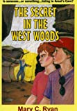 img - for The Secret in The West Woods book / textbook / text book