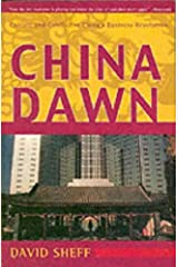China Dawn: Culture and Conflict in China's Business Revolution Kindle Edition