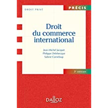 DROIT DU COMMERCE INTERNATIONAL 3E PRÉCIS