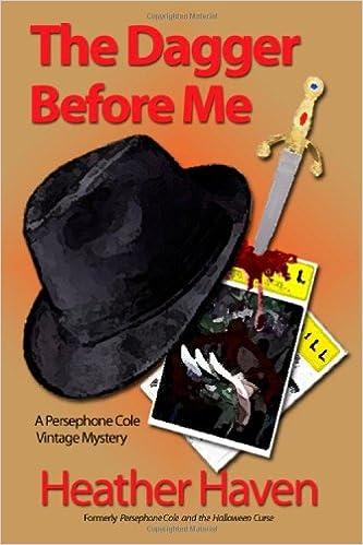 Book The Dagger Before Me: A Persephone Cole Vintage Mystery: Volume 1 (The Persephone Cole Vintage Mysteries)