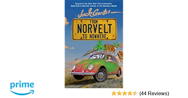 From Norvelt to Nowhere (Norvelt Series): Jack Gantos ...
