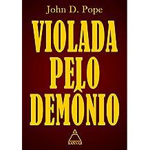 Violada Pelo Demônio (Evil Secrets)