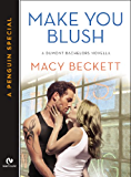 Make You Blush: A Dumont Bachelors Novella (A Penguin Special from Signet Eclipse) (The Dumont Bachelors)
