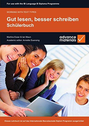 Gut Lesen, Besser Schreiben Student's Book (Working with Text Types) (German Edition)
