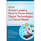 What School Leaders Need to Know About Digital Technologies and Social Media