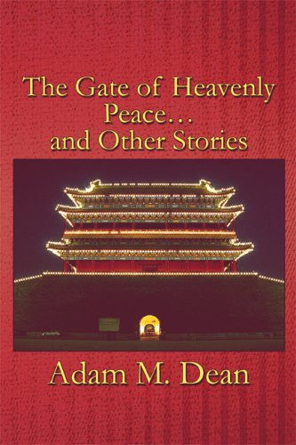 The Gate of Heavenly Peace . . . and Other Stories