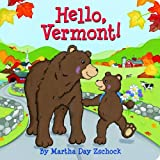 Hello, Vermont!, Martha Day Zschock, 0981943047