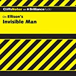Invisible Man: CliffsNotes | Durthy A. Washington