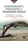 capa de Neuroprogressão e Estadiamento no Transtorno Bipolar