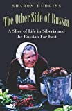 The Other Side of Russia, Sharon Hudgins, 1585444049